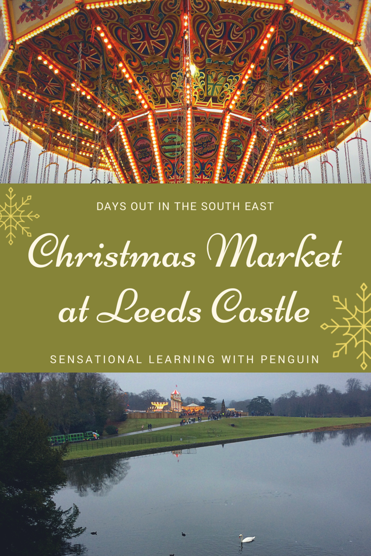 We visited the yearly Christmas Market at Leeds Castle! For more inspiration about Days Out in the South East, visit us at http://sensationallearningwithpenguin.com #DaysOutWithKids #FamilyFun #Christmas #EnglishCastles #HistoricalPlaces