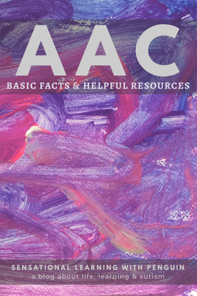 AAC : Basic Facts and Helpful Resources, about Augmentative and Alternative Communication. #AAC #Nonverbal #Autism #SpeechTherapy #LanguageDisorder #LearningDIsability