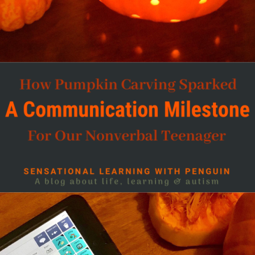 How pumpkin Carving Sparked A Communication Milestone For Our Nonverbal Teenager! #AAC #AlternativeCommunication #Nonverbal #Autism #Halloween #Sensory